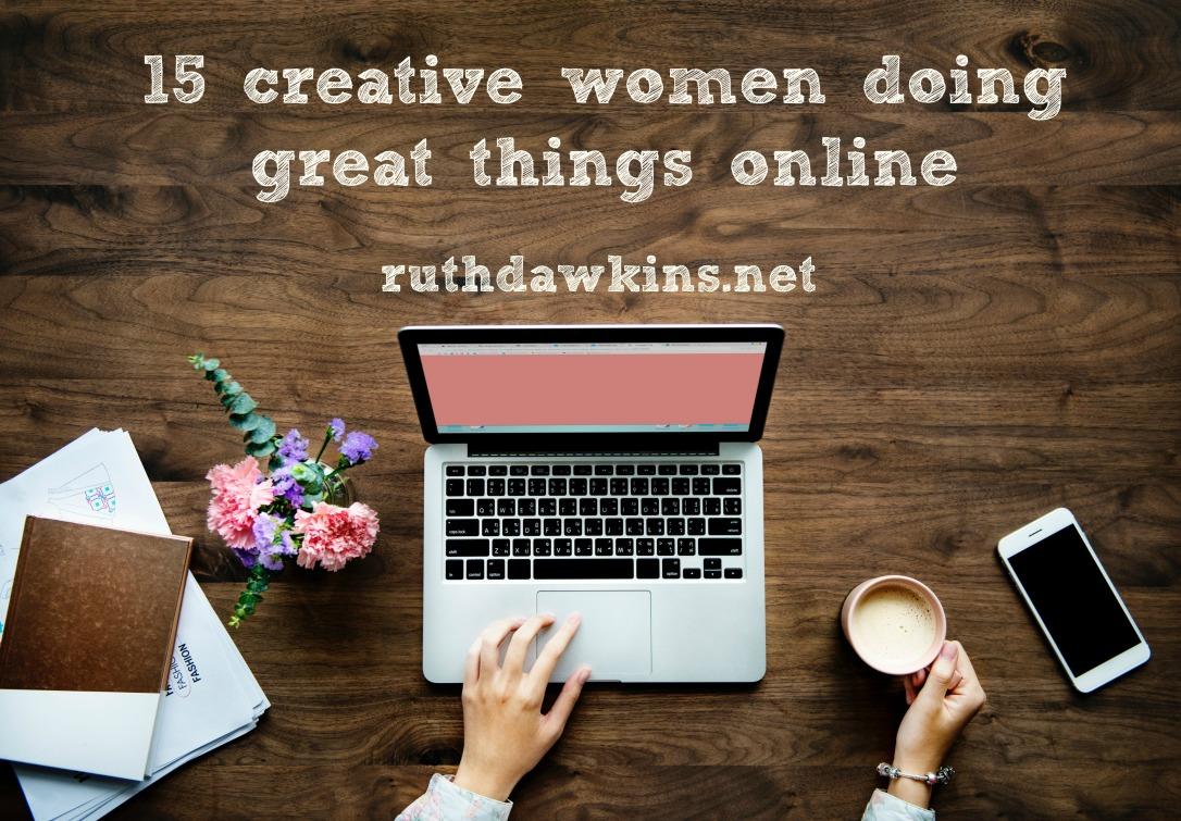 Ruth Dawkins writer suggests 15 creative women to follow online
