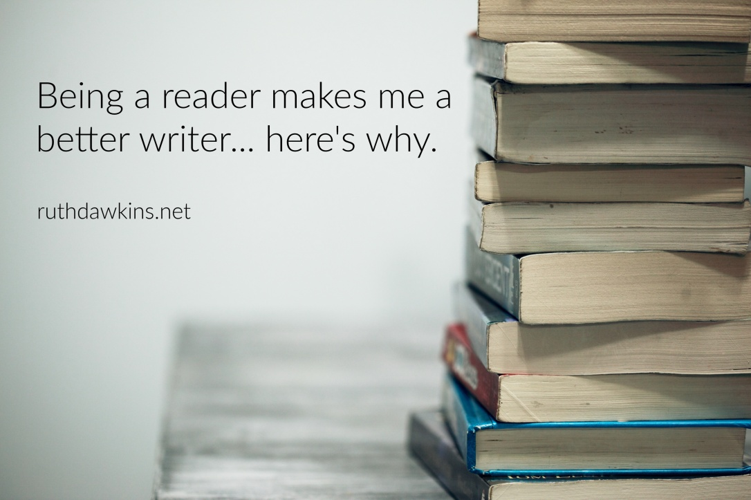 Stack of books and caption 'Being a reader makes me a better writer... here's why.'