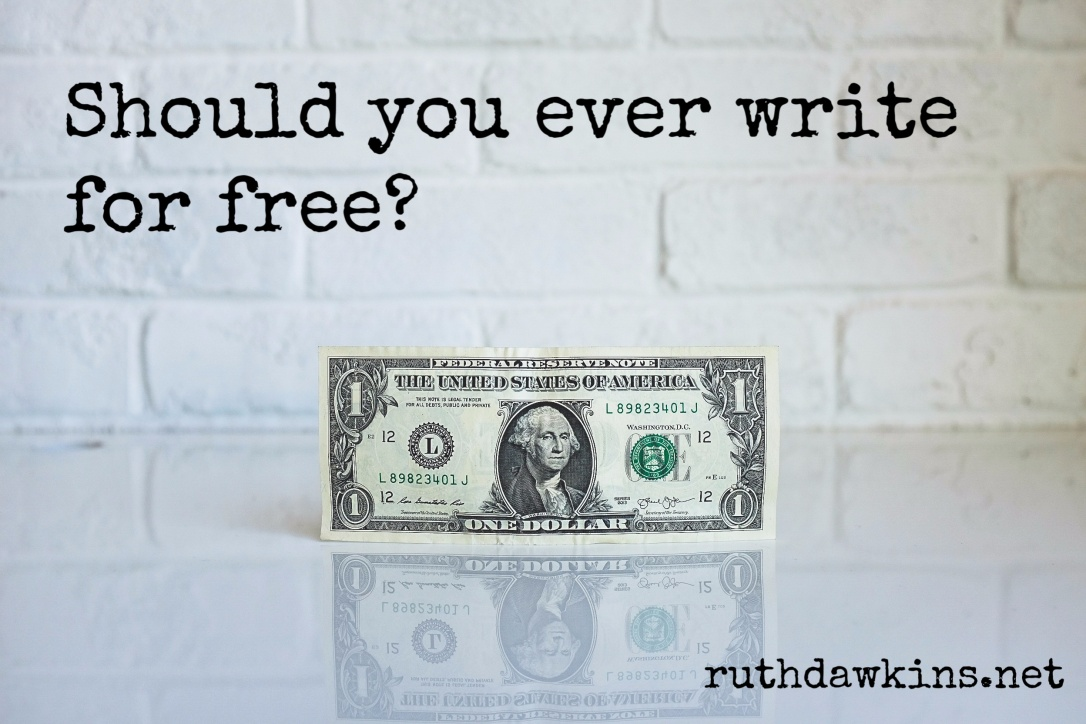 Caption 'Should you ever write for free' above dollar bill