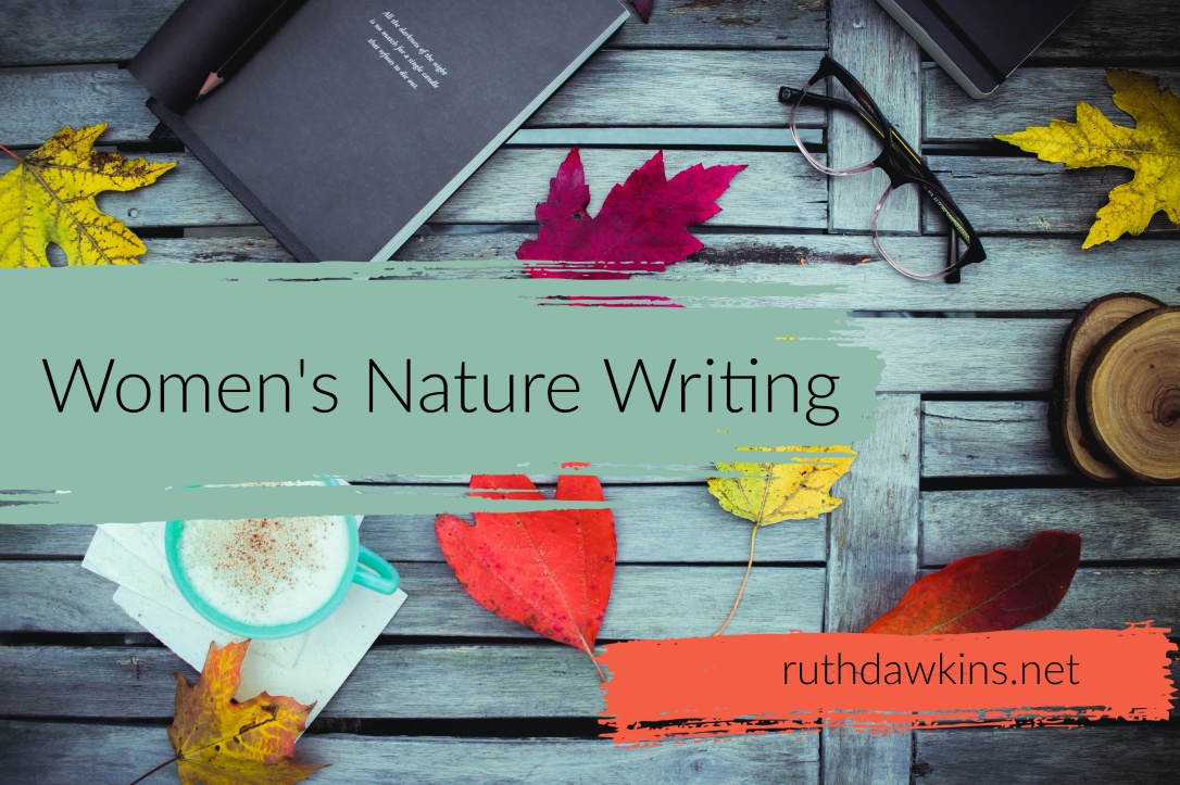 flatlay image of autumn leaves, glasses and a notebook on a wooden table, with the text 'Women's Nature Writing'