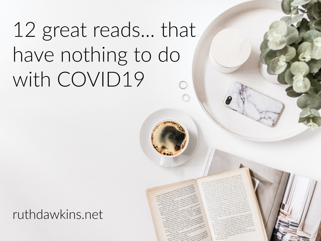 A flatlay image of a desk with the caption '12 great reads that have nothing to do with COVID19'